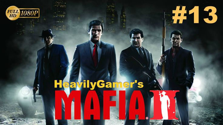 Mafia 2 Gameplay Walkthrough (PC) Chapter 13:Exit The Dragon/Avenging He...