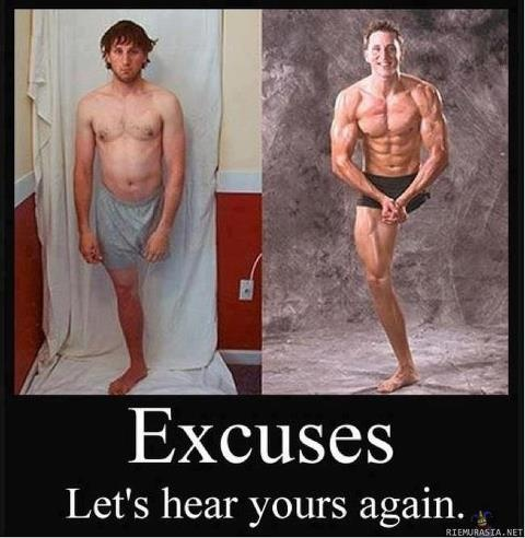 Excuses...let's hear yours again