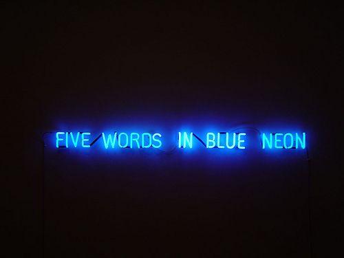 five words in blue neon