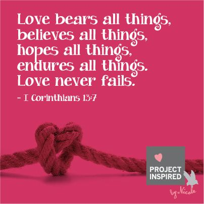 Love Never Fails #Bible #verse #projectinspired