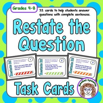 restate the question task cards advanced set for grades 4 8 the ability to restate a question. Black Bedroom Furniture Sets. Home Design Ideas