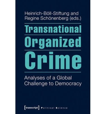 Transnational Organized Crime  Transnational organised crime interferes with the everyday lives of more and more people and represents a serious threat to democracy. By now, organised crime has become an inherent feature of economic globalisation, and the fine line between the legal and illegal operation of business networks is blurred.