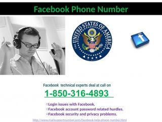 "Is Facebook Phone Number 1-850-316-4893 a lengthy process?""One doesn't need to go anywhere to avail Facebook Phone Number service. • Login issues with Facebook. • Facebook account password related hurdles. • Facebook security and privacy problems. Contact Facebook Phone Number @1-850-316-4893 to eradicate all your problems without walking through any lengthy process"""