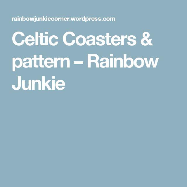Celtic Coasters & pattern – Rainbow Junkie