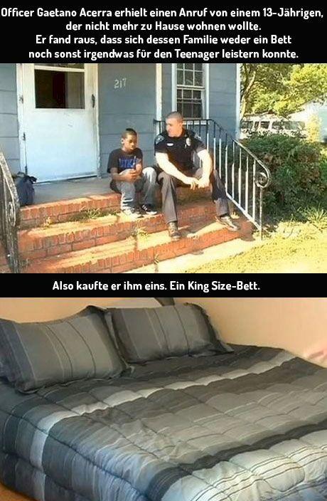 Wow, das ist wirklich eine gute Tat. Ein amerikanischer Polizist probiert einem Teenager aus armen Familienverhältnissen das Leben ein klein wenig leichter zu machen und kauft ihm ein King-Size Bett. Was für eine beeindruckende Geschichte