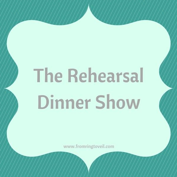 Episode #53 – The Rehearsal Dinner Show  The Rehearsal dinner should be a fun and exciting time.  It can be a very fancy upscale event or it can be a very relaxed time.  It's really up to you.  Go with what you are most comfortable with and your guest will follow suit.