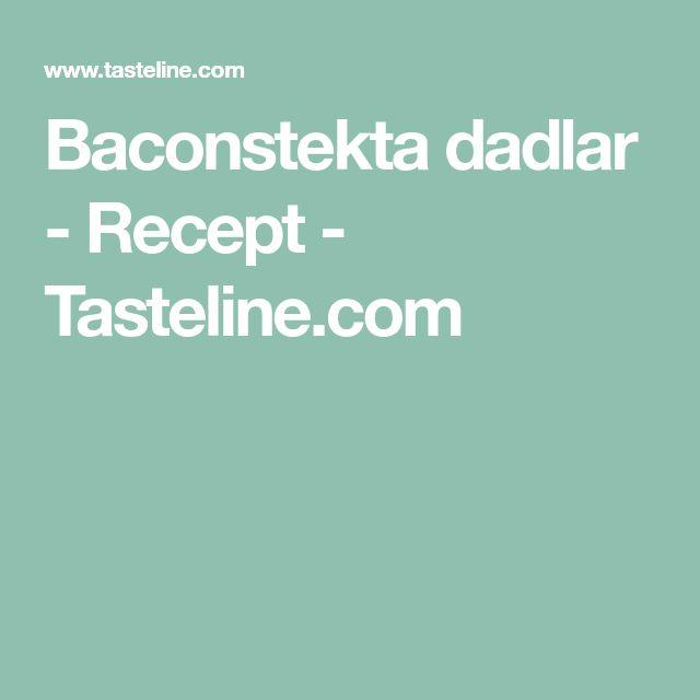 Baconstekta dadlar - Recept - Tasteline.com