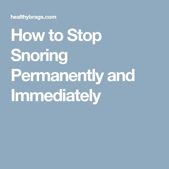 How to Stop Snoring Permanently and Immediately