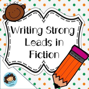 Help your students learn to craft strong leads when writing fiction.  This product contains all the tools you need to help them create great hooks to draw their readers in.Included in this product are:- four posters naming the type of lead- four real-life examples of each type of lead- a writer's notebook note (two to a page for less photocopying)- a writer's notebook practice page (also two to a page)- a cut, sort, and paste activity with a recording sheet to identify all four types