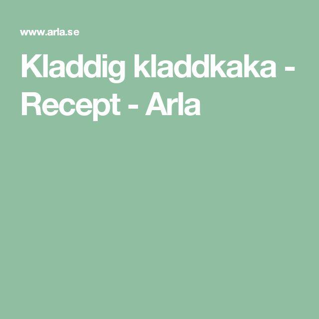 Kladdig kladdkaka - Recept - Arla
