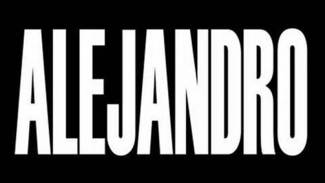 Lady Gaga - Alejandro -