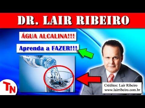 ÁGUA ALCALINA, Aprenda a Fazer Com o Sal Marinho!!! (Lair Ribeiro) - YouTube