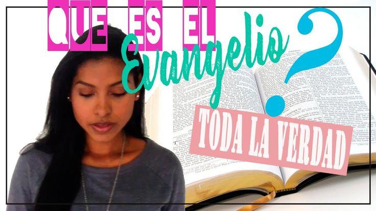 ¿QÚE ES EL EVANGELIO? || SERIE: LA VERDAD DEL EVANGELIO