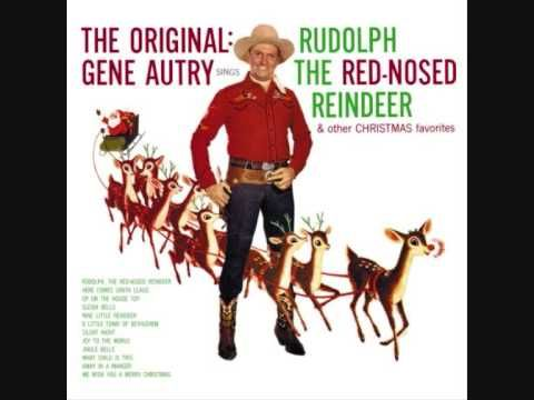 "Gene Autry, ""Rudolph The Red-Nosed Reindeer"" 