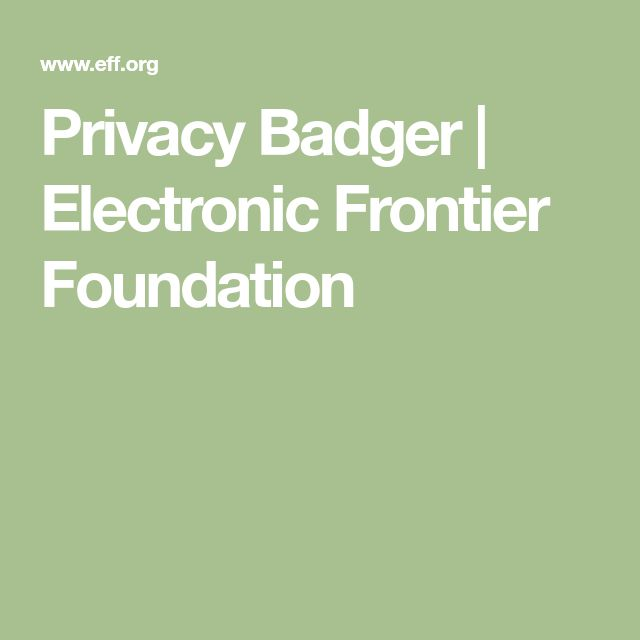 Privacy Badger | Electronic Frontier Foundation