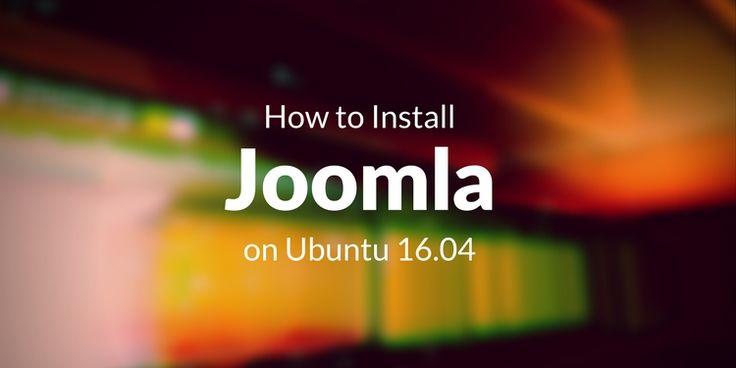How to Install Joomla on Ubuntu 16.04