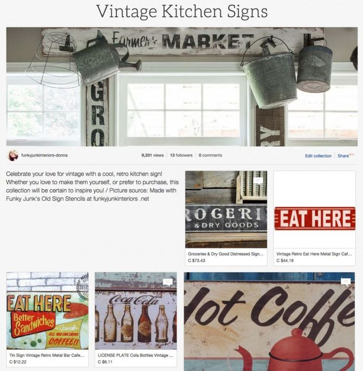 Create A Rustic, Farmhouse Kitchen With These Easy Ideas! Vintage Kitchen  Signs ...