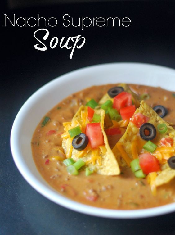 Nacho Supreme Soup | Aunt Bee's Recipes  20 minute weeknight meal!