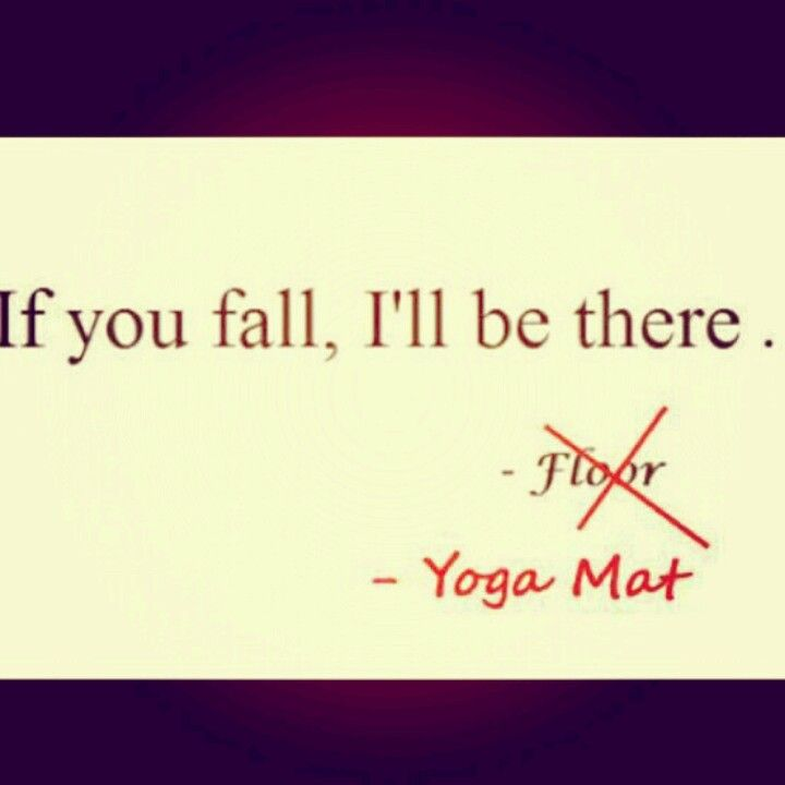 If You Fall Yoga Mat Funny Quotes Pinterest Count