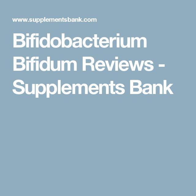 Bifidobacterium Bifidum Reviews - Supplements Bank