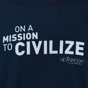 The Newsroom Mission to Civilize T-Shirt