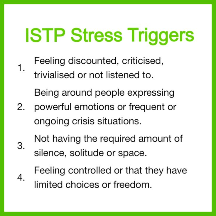 ISTP - Stressors - Myers Briggs personality type