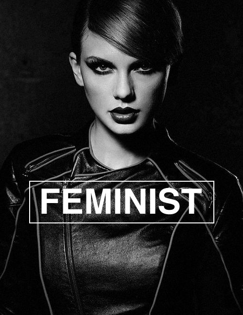 "While utilizing this fierce look from her ""bad blood"" music video, the creator of this edit is using the famous Taylor Swift and bold lettering to send a message. Swift is known as a women of female empowerment and as an idol globally, her image and stance contributes to the equality of women on a large scale."