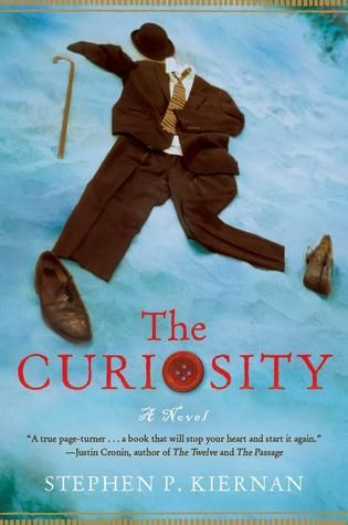 The Curiosity by Stephen P. Kiernan: Worth Reading, Stephen Kiernan, Curiosity, Books Worth, Book Review, Reading List, Arctic Ice, Novels, Man