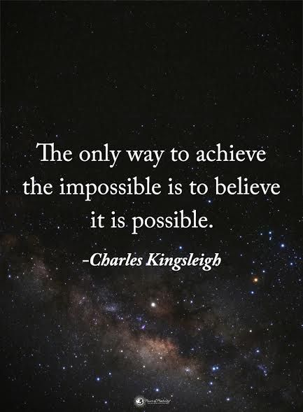 The only way to achieve the impossible is to believe it is possible. - Charles Kingsleigh #powerofpositivity #positivewords #positivethinking #inspirationalquote #motivationalquotes #quotes #life #love #hope #faith #respect #achieve #believe #possible #impossible