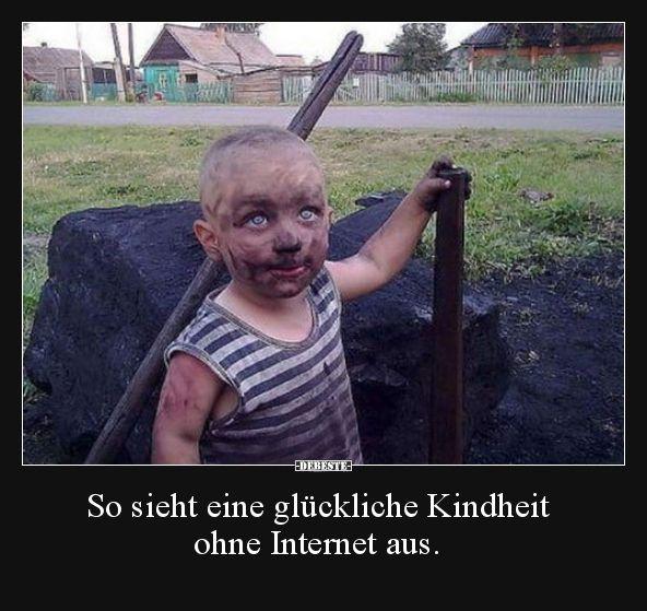 So sieht eine glückliche Kindheit ohne Internet aus…   Lustige Bilder, Sprüc… – Wunder Knabe