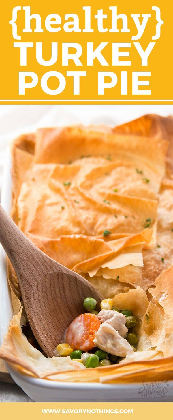 Use leftover turkey and frozen vegetables in this Healthy Easy Turkey Pot Pie recipe to serve a quick and light dinner. It uses phyllo sheets instead of puff pastry and there's no heavy cream OR butter in the filling!