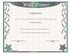 A printable certificate with stars and streamers offering congratulations on a job well done. Free to download and print