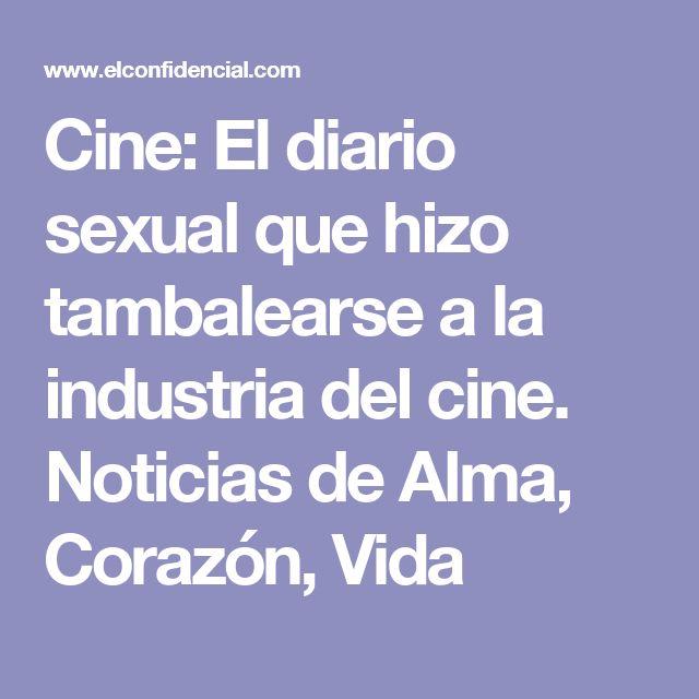 Cine: El diario sexual que hizo tambalearse a la industria del cine. Noticias de Alma, Corazón, Vida