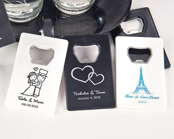 Useful wedding favors that everyone can use! Credit Card Style Bottle Openers - $1.50 each.