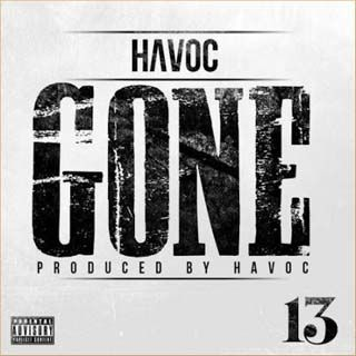 "New self-produced track titled ""Gone"" by American rapper, Havoc. Still fresh out of the oven. It will be featured in his forthcoming solo project, '13' due out on May 7th."