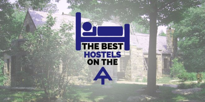 What Are the Best Hostels on the Appalachian Trail? [POLL]