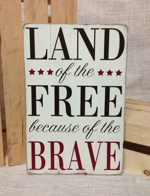 Land of the Free because of the Brave Wood by BasementWorkshop1