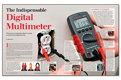 The Indispensable Digital Multimeter  This tool is a must-have when it comes to electrical troubleshooting