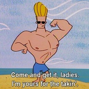 And of course, the main reason: His whole life is a pursuit of love. | 15 Reasons Johnny Bravo Is The Best Life Coach