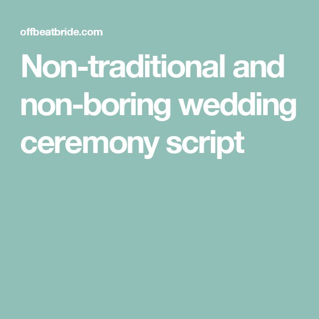 Non Traditional Wedding Ceremony Script