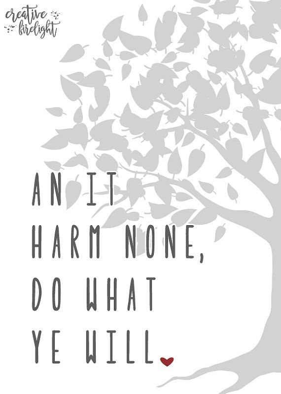 An it harm none do what ye will. Instant download printable by Creative Firelight / Jessica Holbrook