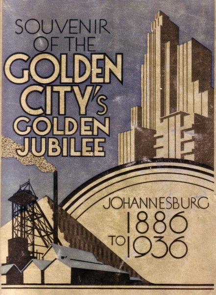 Book issued on occasion of Jo'burg's Golden Jubilee (1936)