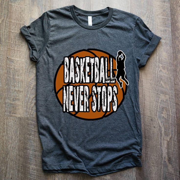 Basketball Never Stop ?Tees, ☕Mugs, ?Bags, ?Shoes great gift for yourself, basketball lovers, basketball players, mom, dad, wife, husband, …