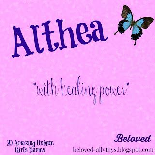"Althea  Meaning: with healing power Origin: Greek   This name has a very classical feel but has not been widely used. It also has an added bonus of having a gorgeous meaning. (Whenever posed with the question ""What super power would you choose if you could?"", I always say healing power, hands down.) You could use the classical sounding Thea as a nickname or the more modern sounding Ali/Aly."
