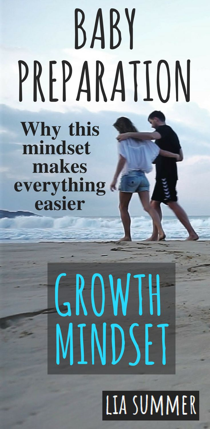 This artice is about why a growth mindset makes everything so much easier when having a baby and how to implement this awesome way of thinking now already.