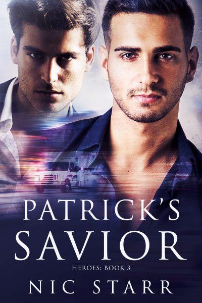 Patrick's Savior  #gayromance #mmromance #gayromancenovel #mmromancenovel