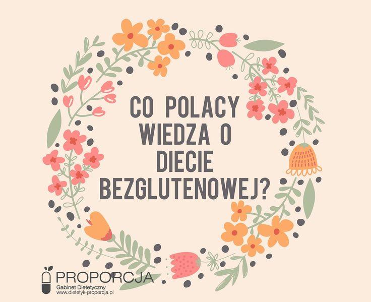 http://natemat.pl/126245,co-polacy-wiedza-o-diecie-bezglutenowej