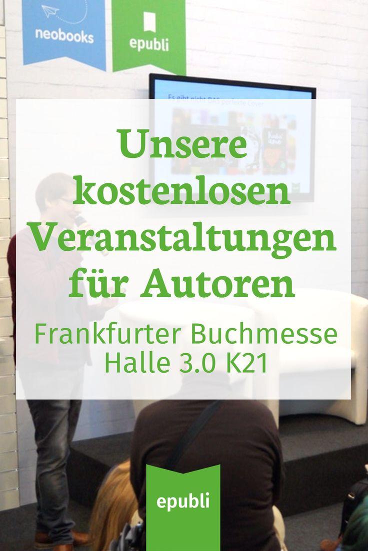Morgen beginnt die Frankfurter Buchmesse 2017. Wir haben viele spannende Vorträge & Diskussionen für Euch Autoren vorbereitet und freuen uns über Euren Besuch an unserem Stand K21 in Halle 3.0! Findet auf unserem Blog die Übersicht all unserer kostenfreien Veranstaltungen! #epubli #schreibtipps #marketingtips #buchmarketing #selfpublishing #buchmesse #frankfurt #fbm17