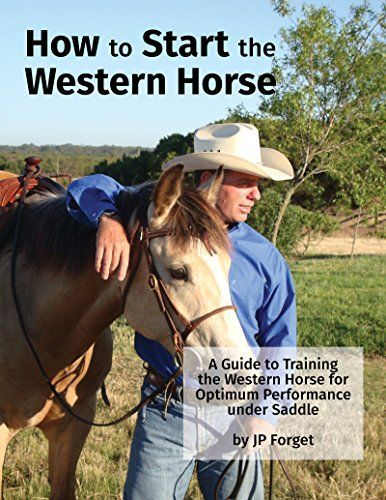Download free How To Start The Western Horse: A Guide to Training The Western Horse For Optimum Performance Under Saddle (Western Horsemanship Book 1) pdf http://snip.ly/dnkto