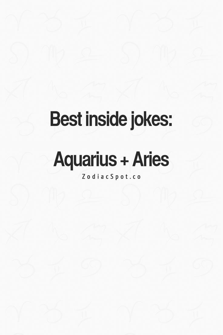 Inside jokes #Aries #Aquarius